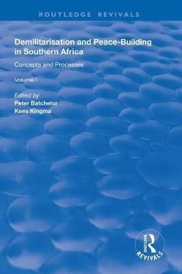Demilitarisation and Peace-Building in Southern Africa by Peter Batchelor