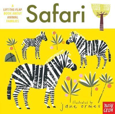 Animal Families: Safari by Nosy Crow
