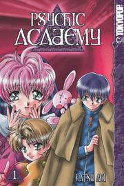 Psychic Academy: v. 1 by Katsu Aki image