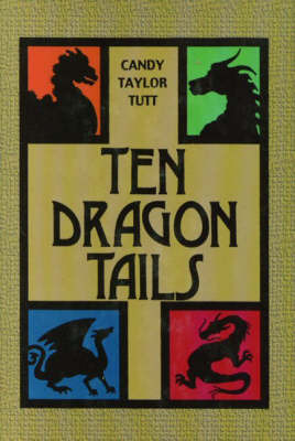 Ten Dragon Tails by Candy Taylor Tutt image