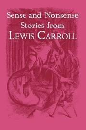 Sense and Nonsense Stories from Lewis Carroll by Lewis Carroll image