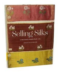 Selling Silks by Lesley Ellis Miller