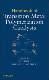 Handbook of Transition Metal Polymerization Catalysts image