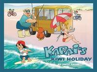 Kapai's Kiwi Holiday by Uncle Anzac image