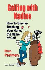 Golfing with Nadine by Ron Perlman image