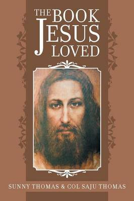 The Book Jesus Loved by Sunny Thomas