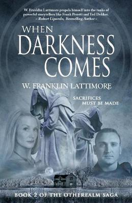 When Darkness Comes by W Franklin Lattimore image