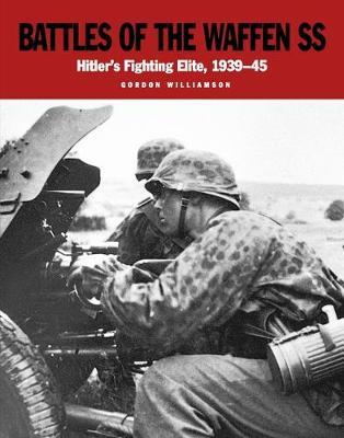 Battles of the Waffen-Ss by Gordon Williamson image