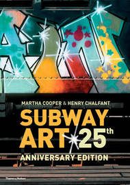 Subway Art (25th Anniversary Edition) by Martha Cooper image
