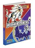 Pokemon Sun and Pokemon Moon: The Official Alola Region Collector's Edition Pokedex & Postgame Adventure Guide by Pokemon Company International