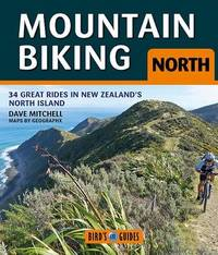 Mountain Biking North by Dave Mitchell