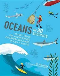 Oceans in 30 Seconds by Jen Green