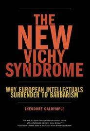 The New Vichy Syndrome by Theodore Dalrymple image