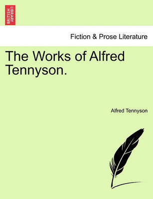 The Works of Alfred Tennyson. by Alfred Tennyson image