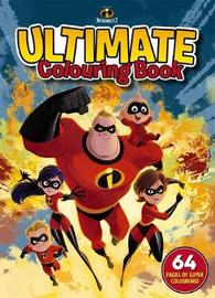 Disney Incredibles 2: Ultimate Colouring Book