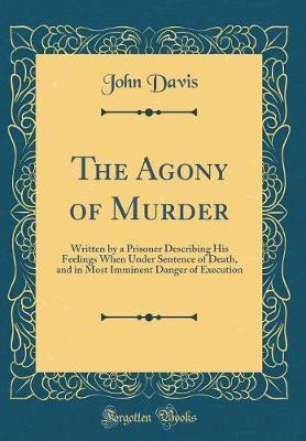 The Agony of Murder by John Davis image