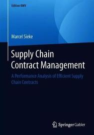 Supply Chain Contract Management by Marcel Sieke