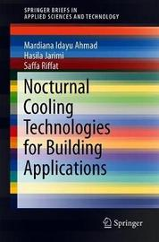 Nocturnal Cooling Technologies for Building Applications by Mardiana Idayu Ahmad