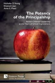 The Potency of the Principalship by Nicholas D. Young