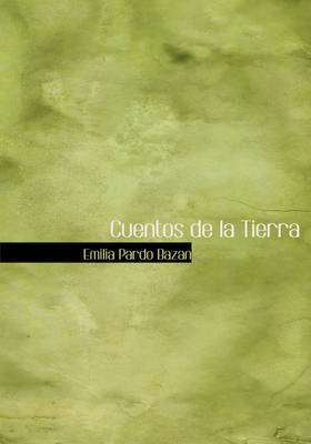 Cuentos de La Tierra by Emilia Pardo Bazan image