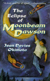 The Eclipse of Moonbeam Dawson by Jean Davis Okimoto image
