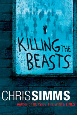 Killing The Beasts by Chris Simms image
