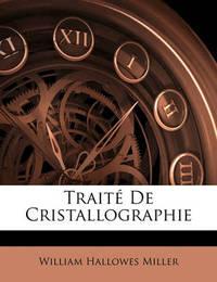 Trait de Cristallographie by William Hallowes Miller