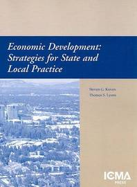 Economic Development: Strategies for State and Local Practice by Steven G. Koven image