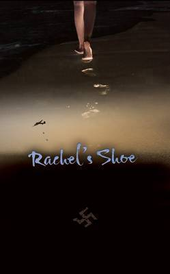 Rachel's Shoe by Peter Lihou