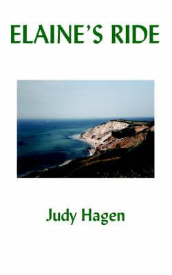 Elaine's Ride by Judy Hagen