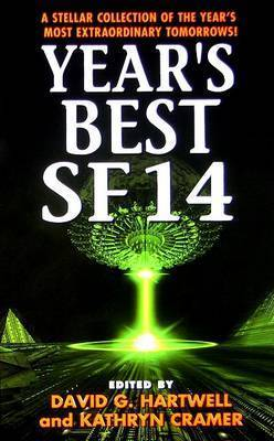 Year's Best SF 14 by David G Hartwell