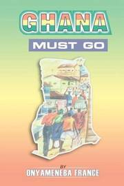 Ghana Must Go by Onyameneba France image