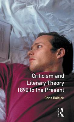 Criticism and Literary Theory 1890 to the Present by Chris Baldick image