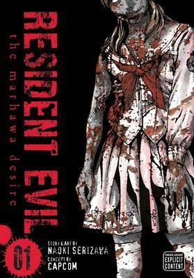 Resident Evil: The Marhawa Desire - Vol. 1 by Naoki Serizawa image