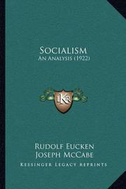 Socialism: An Analysis (1922) by Rudolf Eucken