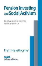 Pension Investing and Social Activism by Fran Hawthorne
