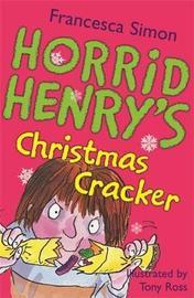 Horrid Henry's Christmas Cracker by Francesca Simon image