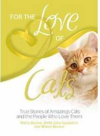 For the Love of Cats by Marty Becker