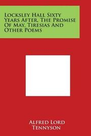 Locksley Hall Sixty Years After, the Promise of May, Tiresias and Other Poems by Alfred Tennyson image