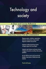 Technology and Society a Clear and Concise Reference by Gerardus Blokdyk image