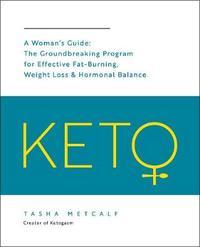Keto: A Woman's Guide by Tasha Metcalf image