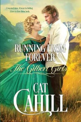 Running From Forever by Cat Cahill