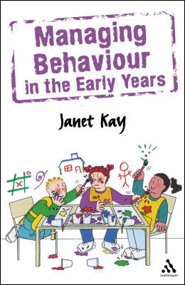 Managing Behaviour in the Early Years by Janet Kay image