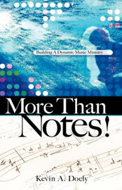 More Than Notes! by Kevin, A Doely