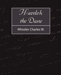Havelok the Dane by Charles Watts Whistler image