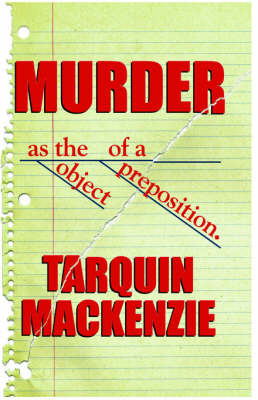 Murder as the Object by Tarquin MacKenzie image