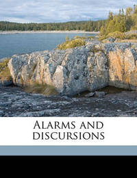 Alarms and Discursions by G.K.Chesterton