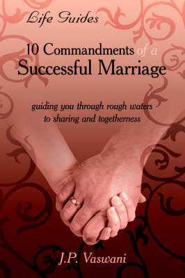 10 Commandments of a Successful Marriage by USA Sadhu Vaswani Center