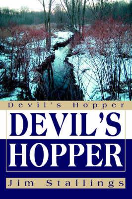Devil's Hopper by Jim Stallings