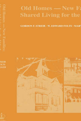 Old Homes, New Families by Gordon Streib
